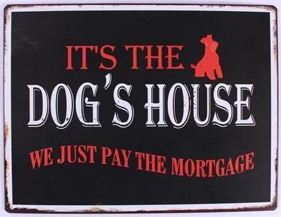 Blechschild Dog House